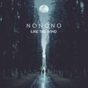 NONONO: Like The Wind