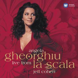 Angela Gheorghiu: Live from La Scala