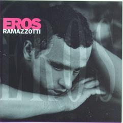 Eros Ramazzotti: Cosas De La Vida (Cose Della Vita)