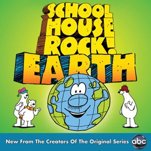 Various Artists: Schoolhouse Rock! Earth