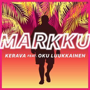 Kerava, DJ Oku Luukkainen: Markku (feat. DJ Oku Luukkainen)