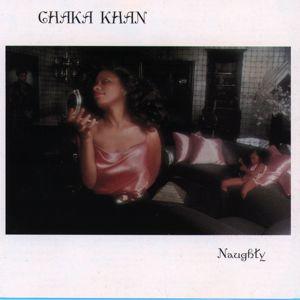 Chaka Khan: Naughty