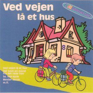 Glade Børnesange: Ved vejen lå et hus