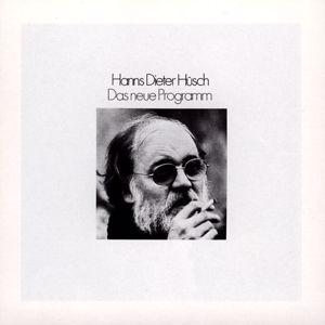 Hanns Dieter Hüsch: Das Neue Programm