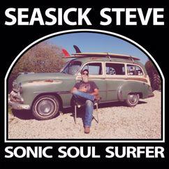 Seasick Steve: Silver Dagger (Bonus Track)