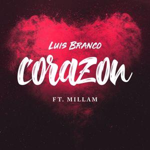Luis Branco, Millam: Corazon (feat. Millam)