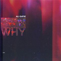 Ali Gatie: Why