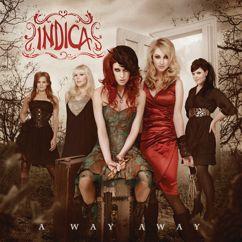 Indica: A Way Away