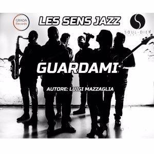 Les Sens Jazz: Guardami