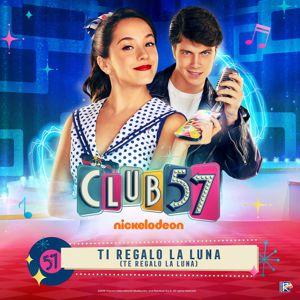 Evaluna Montaner & Club 57 Cast feat. Riccardo Frascari: Ti Regalo la Luna (Te Regalo la Luna)