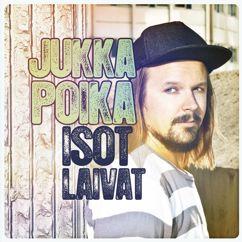 Jukka Poika: Isot laivat