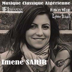 El Djenadia & Imene Sahir: Hawzi M'dih