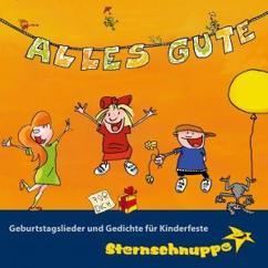 Sternschnuppe: Alles Gute! Geburtstagslieder und Gedichte für Kinderfeste