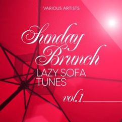 Various Artists: Sunday Brunch (Lazy Sofa Tunes), Vol. 1