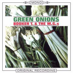Booker T & The MG's: Green Onions (Mono)