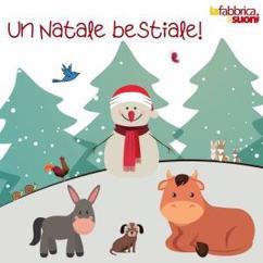 La fabbrica dei suoni: Un Natale bestiale!