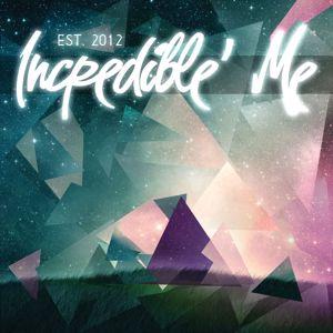 Incredible' Me: Est. 2012