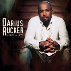 Darius Rucker: It Won't Be Like This For Long