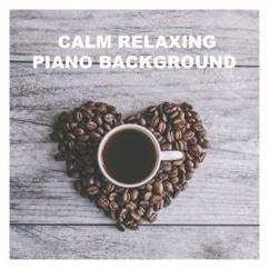 Tranquil Piano: Ballad