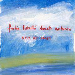 Fortin Leveille Donato Nasturica: Baie des anges