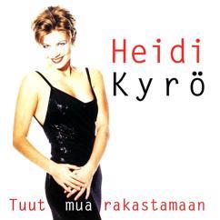 Heidi Kyrö: Jos tuut mukaani