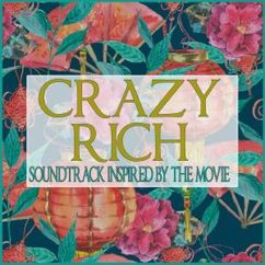 Various Artists: Crazy Rich (Soundtrack Inspired by the Movie)