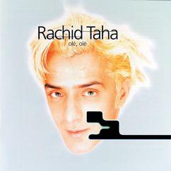 Rachid Taha: Comme Un Chien