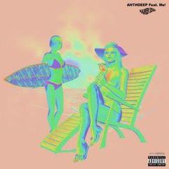Антиdeep feat. Me!: Summer Song