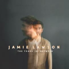 Jamie Lawson: The Years In Between