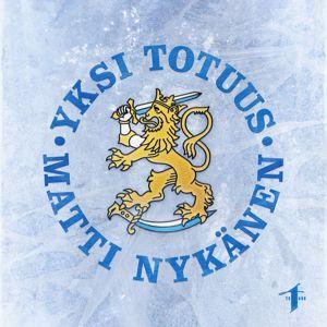 Yksi Totuus, Matti Nykänen: Suomi