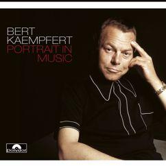 Bert Kaempfert And His Orchestra: Portrait In Music