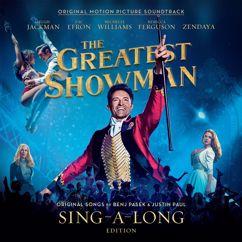 Hugh Jackman, Keala Settle, Daniel Everidge, Zendaya, The Greatest Showman Ensemble: Come Alive