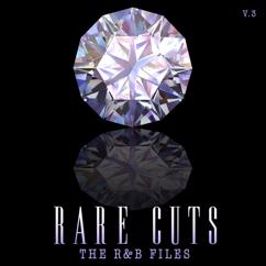 Various Artists: The R&B Files: Rare Cuts, Vol 3