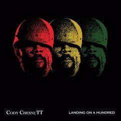 Cody Chesnutt: Landing On A Hundred