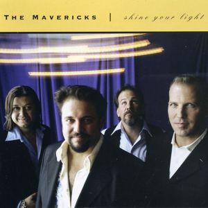 The Mavericks: Because of You