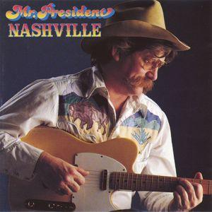 Mr. President: Nashville