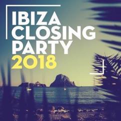 Various Artists: Ibiza Closing Party 2018
