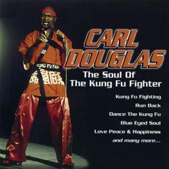 Bus Stop, Carl Douglas: Kung Fu Fighting