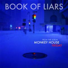 Monkey House: Book of Liars