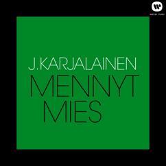J. Karjalainen: Mennyt mies