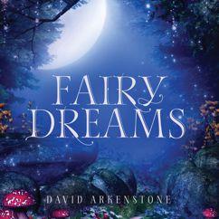 David Arkenstone: Fairy Dreams