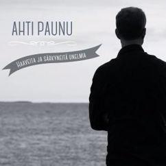 Ahti Paunu: Je t'aime