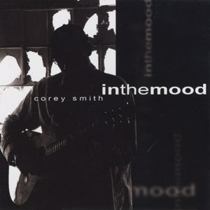 Corey Smith: In The Mood