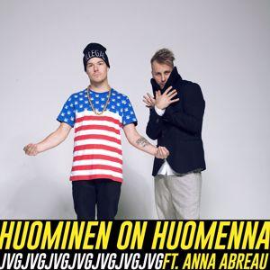JVG: Huominen on huomenna (feat. Anna Abreu)