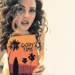 Lana Del Rey: Doin' Time