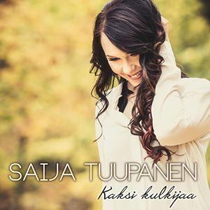 Saija Tuupanen: Kaksi kulkijaa