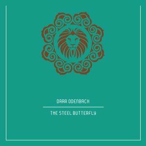 Daar Odenbach: The Steel Butterfly