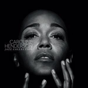 Caroline Henderson: Jazz Collection