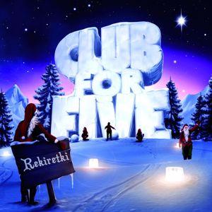 Club For Five: Rekiretki