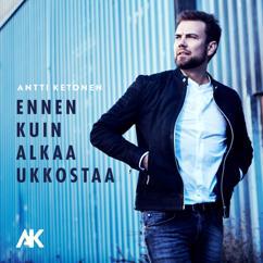 Antti Ketonen: Ennen kuin alkaa ukkostaa